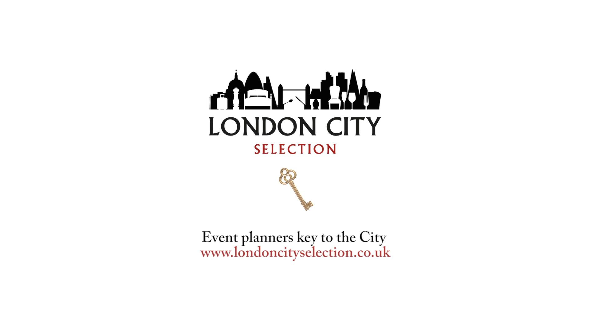 London City Selection, event planners key to the city